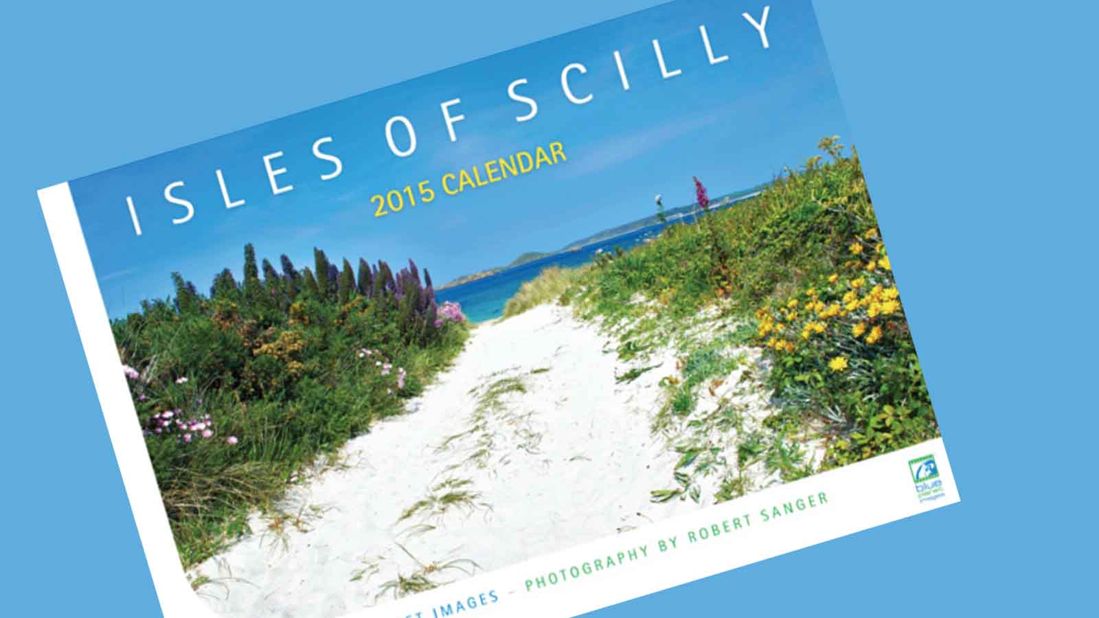 The 2015 Isles of Scilly Calendar
